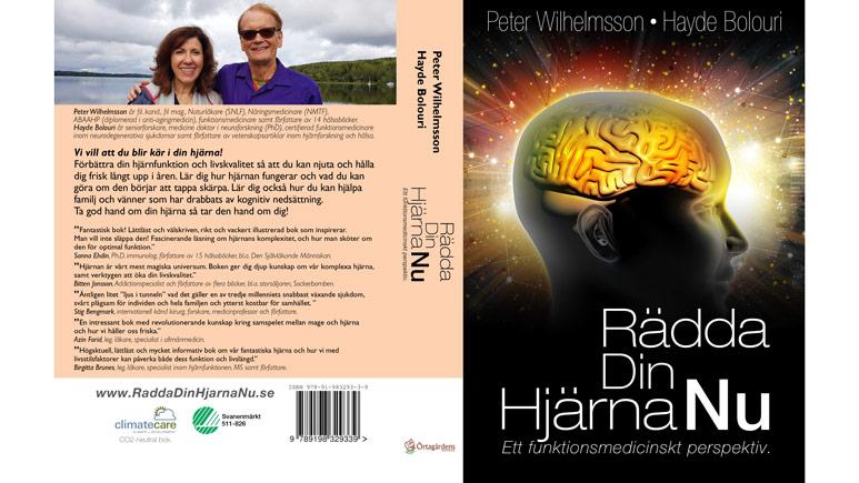 """Peter WIlhelmssons och Hayde Bolouris bok """"Rädda Din Hjärna Nu - Ett funktionsmedicinskt perspektiv"""""""
